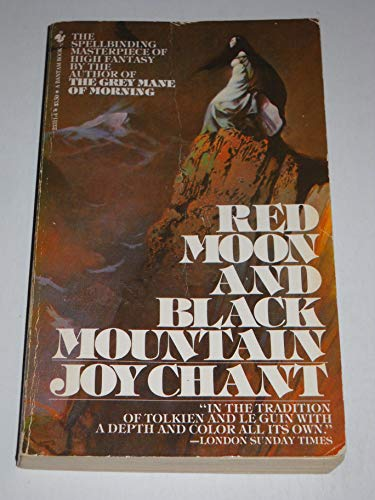 Red Moon and Black Mountain (0553233114) by Joy Chant