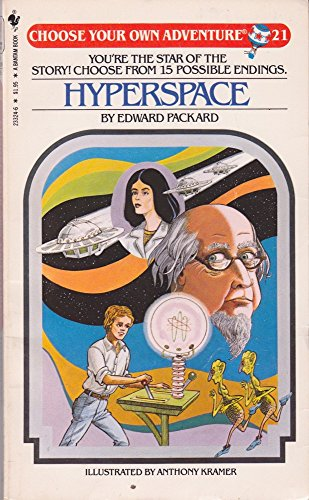 Hyperspace (Choose Your Own Adventure, No. 21): Edward Packard