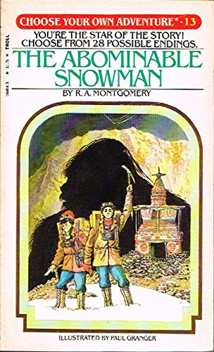 The Abominable Snowman (Choose Your Own Adventure, No. 13): Montgomery, R.A.