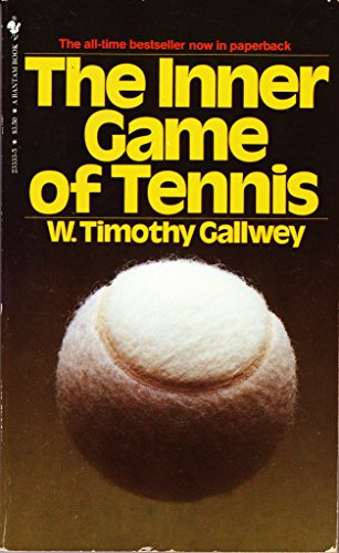 9780553233339: The Inner Game of Tennis