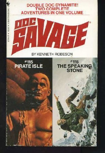 9780553233643: Pirate Isle and the Speaking Stone: Doc Savage Two Complete Adventures in One Volume