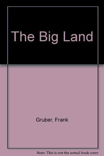 9780553233780: The Big Land