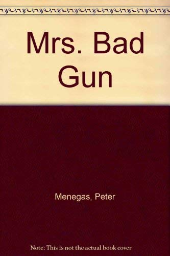 9780553233797: Mrs. Bad Gun