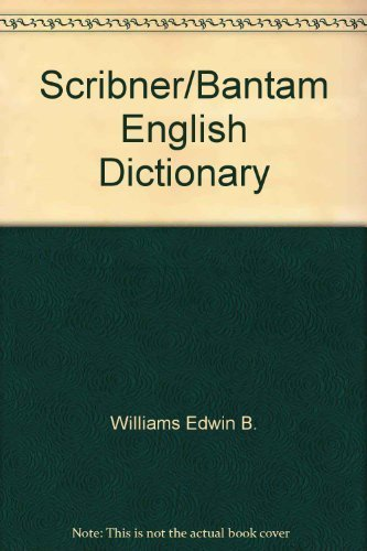 9780553233933: Scribner/Bantam English Dictionary