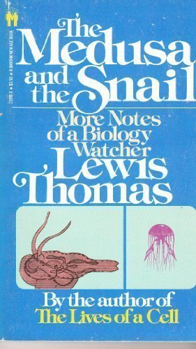 9780553233988: The Medusa and the Snail: More Notes of a Biology Watcher