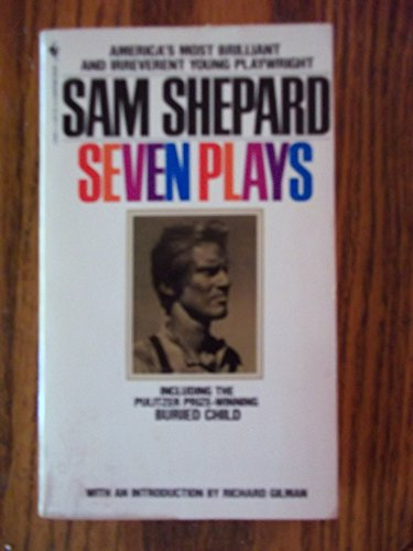 9780553234015: Sam Shepard Seven Plays