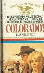 9780553234053: Wagon West #07: Colorado (Wagons West)