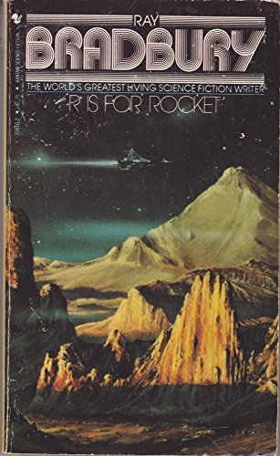 R is For Rocket: Bradbury, Ray