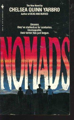 Nomads: Yarbro, Chelsea Quinn