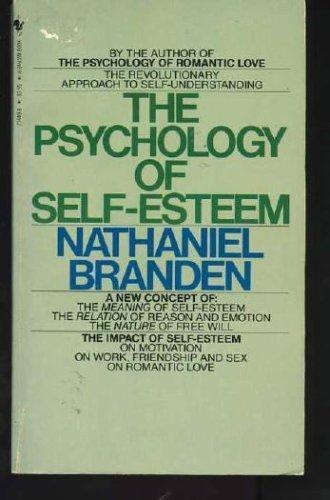 9780553234497: The Psychology of Self-Esteem