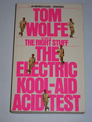 a review of tom wolfes book the electric kool aid acid test Tom wolfe's the electric kool-aid acid test ushered in an era of new journalisman american classic (newsweek) that defined a generationan astonishing book (the new york times book review) and an unflinching portrait of ken kesey, his merry pranksters, lsd, and the 1960s.