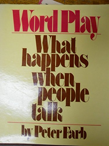 9780553234657: Word play: What happens when people talk