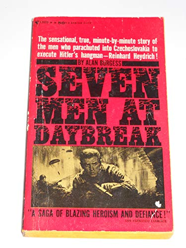 9780553235081: Seven Men at Daybreak