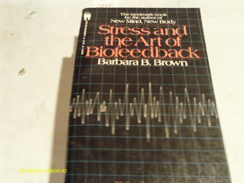 9780553235500: Stress and the Art of Biofeedback