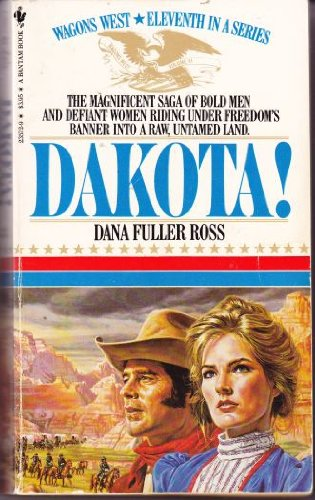 9780553235722: Dakota! (Wagons West, No. 11)