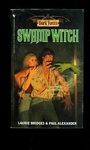 Swamp Witch (Dark Forces): Bridges, Laurie &
