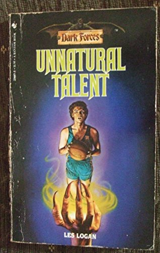 9780553236071: Unnatural Talent (Dark Forces, No. 7)