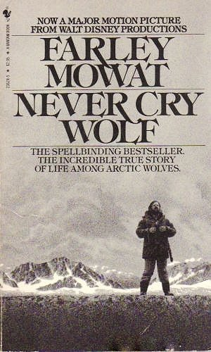 Never Cry Wolf (0553236245) by Farley Mowat