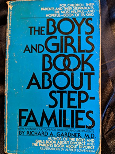 9780553236309: The Boys and Girls Book About Stepfamilies