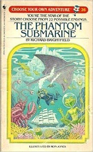 The Phantom Submarine (Choose Your Own Adventure: Richard Brightfield