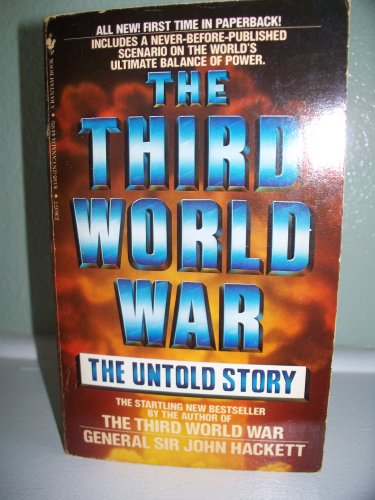 9780553236378: The Third World War: The Untold Story