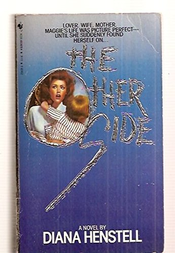 THE OTHER SIDE [A NOVEL]: Diana [cover art by Lisa Falkenstern] Henstell