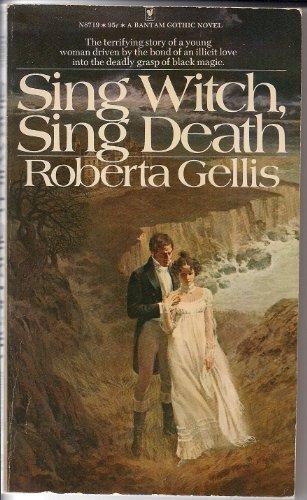 Sing Witch, Sing Death (9780553236415) by Roberta Gellis