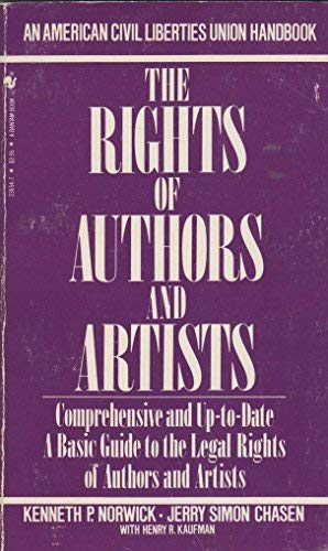 9780553236545: The rights of authors and artists: The basic ACLU guide to the legal rights of authors and artists (An American Civil Liberties Union handbook)