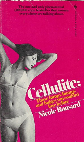 Cellulite: Those Lump (0553236849) by Ronsard, Nicole
