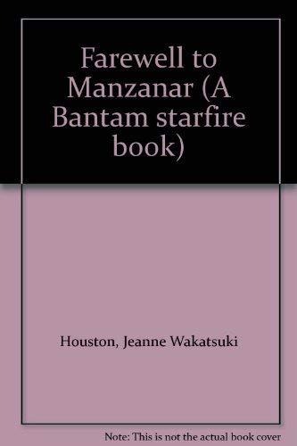 9780553236927: Farewell to Manzanar (A Bantam starfire book)