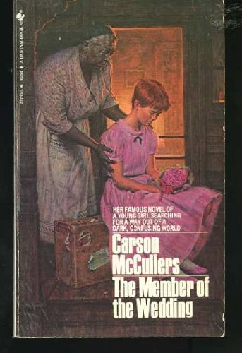 Member of the Wedding: Carson Mccullers