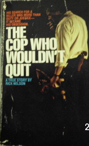 9780553237924: Cop Who Wouldnt Quit