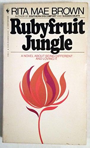 9780553238136: Rubyfruit Jungle