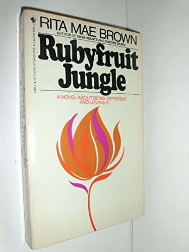 9780553238136: Rubyfruit Jungle