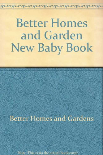 9780553238211: Better Homes and Garden New Baby Book