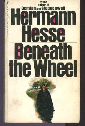 9780553238372: Beneath the Wheel