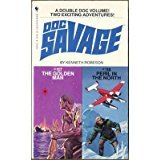 Doc Savage #117 and #118: The Golden Man / Peril in the North