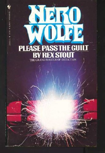 9780553238549: Please Pass the Guilt (The Rex Stout Library)