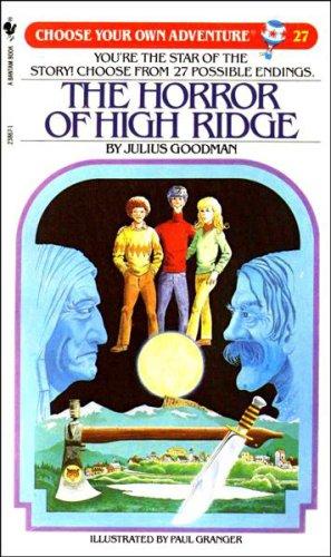 The Horror of High Ridge. CHOOSE YOUR: Goodman, Julius.