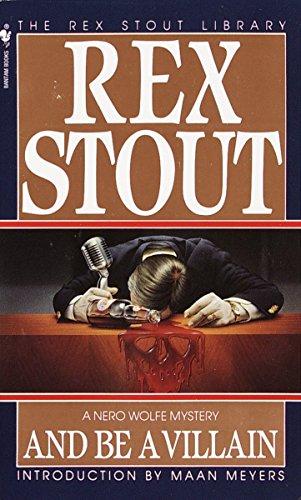 And Be a Villain: Rex Stout