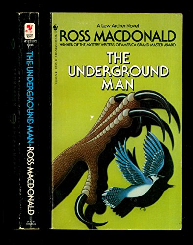 The Underground Man: MacDonald, Ross