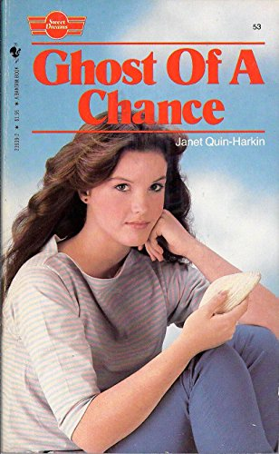 Ghost of a Chance: Quin-Harkin, Janet