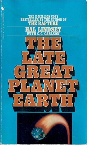 The Late Great Planet Earth by Lindsey, Hal: Hal Lindsey