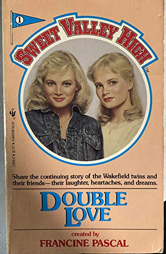 9780553239690: Double Love (Sweet Valley High #1)