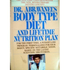 9780553239737: Dr Abravanels Body Type Diet and Lifetime