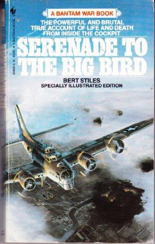 Serenade to the Big Bird: Bert Stiles