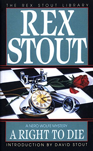 A Right to Die (Nero Wolfe): Rex Stout
