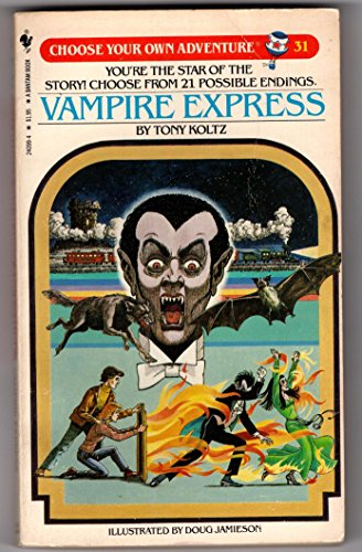 9780553240993: Vampire Express (Choose Your Own Adventure #31)