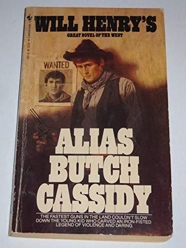 9780553241013: Alias Butch Cassidy