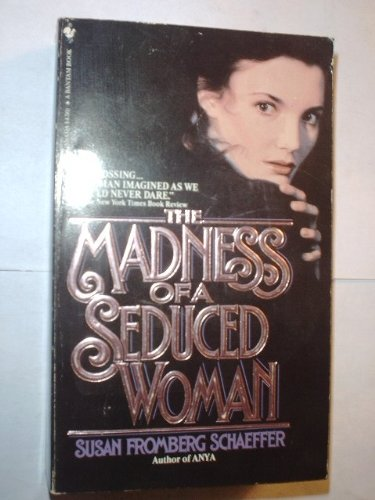 9780553241129: The Madness of a Seduced Woman